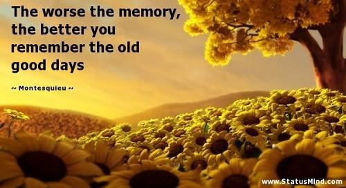 память лучше хорошая